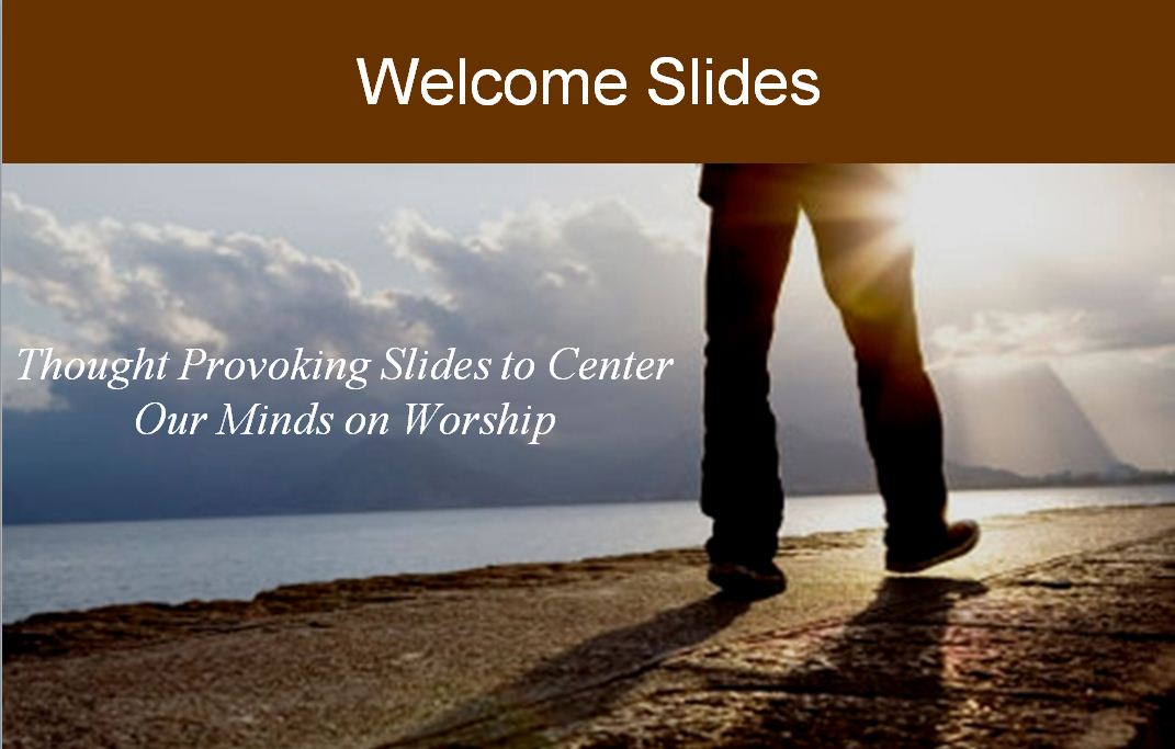 Welcome Slides